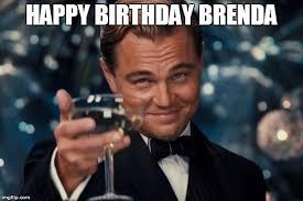 Brenda Memes - leonardo dicaprio cheers meme imgflip