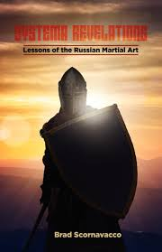 systema revelations lessons of the russian martial art brad