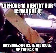 Iphone 10 Meme - l iphone 10 bient禊t sur le march礬 ridi meme on memegen