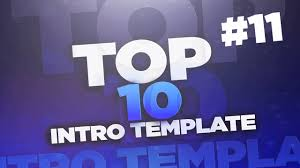 11 top 10 sony vegas pro intro template free download youtube