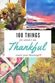 100 things for which to be thankful