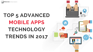 Design Trends In 2017 Top 5 Advanced Mobile Apps Technology Trends In 2017 Webmob