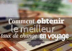 bureau de change meilleur taux meilleur taux bureau de change 100 images bureau de change au