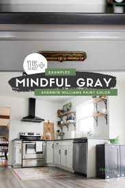 kitchen cabinet colors sherwin williams 15 rooms with mindful gray by sherwin williams kitchen