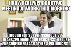 Work Meeting Meme - happy office worker imgflip