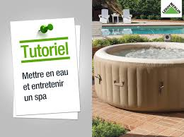 Toiture Veranda Leroy Merlin by Comment Entretenir Un Spa Leroy Merlin Youtube