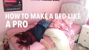how to make a bed like a pro youtube