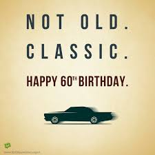 happy birthday 60 years old funny 22 best quips images on