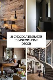 chocolate shades for home decor 31 yummy ideas digsdigs