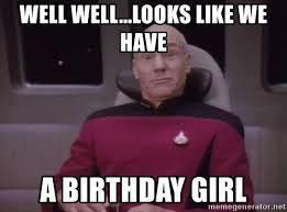 Horny Girl Meme - well well looks like we have a birthday girl horny captain