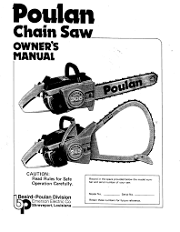 poulan 245 306 chainsaw owners manual