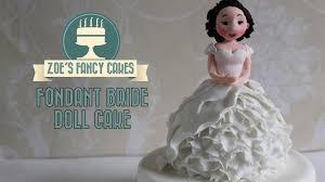 Bride Cake How To Make A Fondant Bride Doll Cake Or Cupcake How To Cake