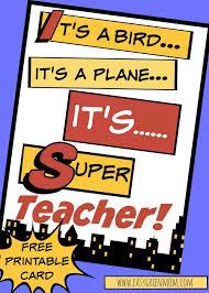 superhero teacher card free printable from teacher cards