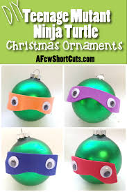 diy mutant turtles ornaments a few shortcuts
