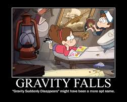 Funny Gravity Falls Memes - what gravity by tall t on deviantart