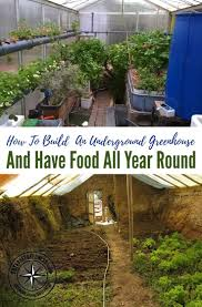 best 25 underground greenhouse ideas only on pinterest