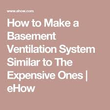 wave basement ventilation systems best 10 basement ventilation ideas on pinterest small air