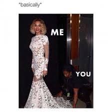 You Me Meme - basically me you
