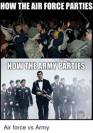 Airforce Memes - 25 best memes about air force vs army air force vs army memes