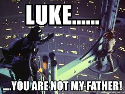 Darth Vader Meme Generator - luke you are not my father darth vader and luke