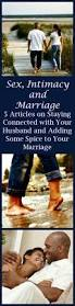 Spice Up The Bedroom With Husband 6 Secrets To Break Down Barriers In The Bedroom Marriage Advice