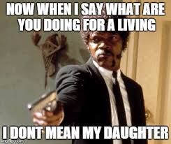 Dads Be Like Meme - over protective dads be like imgflip