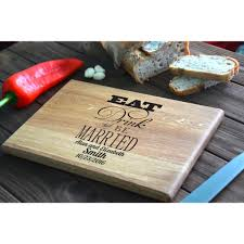 cutting board wedding gift custom wedding gift engraved wooden cutting board eat drink and be