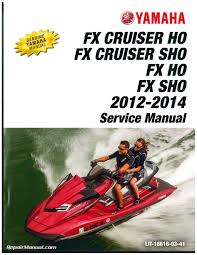 2012 2014 Yamaha Fx Cruiser Ho Sho Fx Ho Sho Personal Watercraft