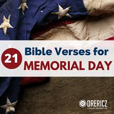 21 bible verses for memorial day drericz