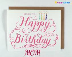 happy birthday wishes for mom quotes images and memes mother u0027s