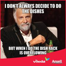Cleaning Meme - cleaning meme the most interesting man in the world i don t