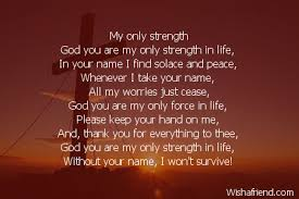 my only strength poem for god