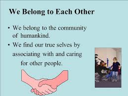 True Selves - chapter three justice and society we belong to each other we