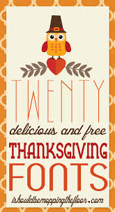 i should be mopping the floor free thanksgiving fonts