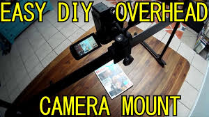 photography shooting table diy easliy shoot overhead video pics with this diy camera mount rig
