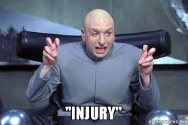 Injury Meme - injury dr evil austin powers make a meme