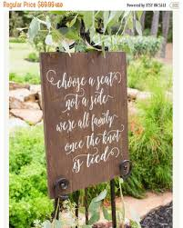 Wedding Seating Signs Don U0027t Miss This Bargain Choose A Seat Not A Side Sign Rustic