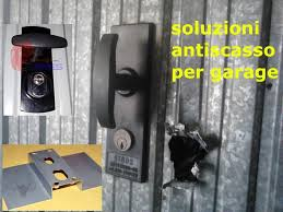 porte per box auto sicurezza archivi serrature di sicurezza per porte basculanti