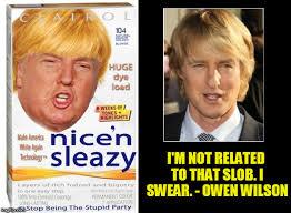 Owen Wilson Meme - image tagged in dump trump wilson donald trump the clown clown car