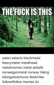 Abbath Memes - the fuck is this satan satanic blackmetal heavymetal metalhead