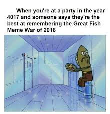 Spongebob Fish Meme - the old meme war spongebob squarepants amino