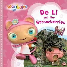 waybuloo li strawberries scholastic kids u0027 club
