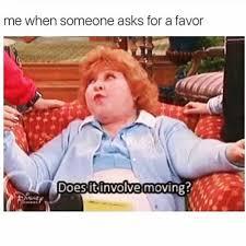 dopl3r com memes me when someone asks for a favor does