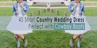 high low wedding dress with cowboy boots country wedding dress with cowboy boots or