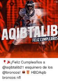 Memes De Los Broncos - nfl feliz cumpleanos feliz cumpleaños a esquinero de los