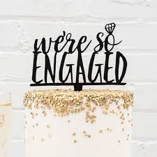 acrylic cake toppers we re so engaged black acrylic cake topper wedding cake toppers