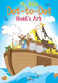 my bible dot to dot noah u0027s ark kregel