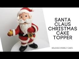 Youtube Christmas Cake Decorations by How To Make A Santa Claus Christmas Cake Topper Youtube
