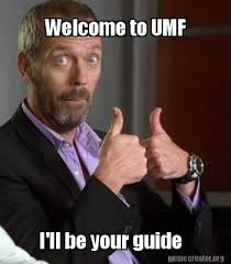 Internet Guide Meme - meme creator welcome to umf i ll be your guide meme generator at