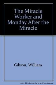 The Miracle Book Pdf The Miracle Worker And Monday After The Miracle Book Pdf